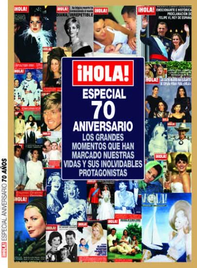 ¡HOLA! - 70 ANIVERSARIO ¡HOLA!